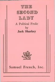 Second Lady ebook by Jack Sharkey