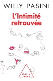 L' Intimité retrouvée ebook by Willy Pasini