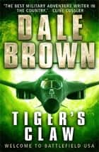 Tiger's Claw ebook by Dale Brown