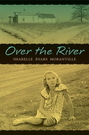 Over the River ebook by Sharelle Byars Moranville