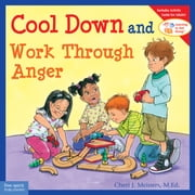 Cool Down and Work Through Anger ebook by Cheri J. Meiners, M.Ed.