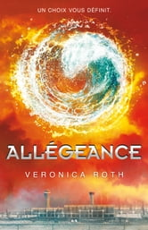 Allégeance - 3 ebook by Veronica Roth