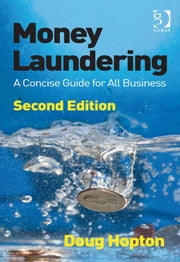 Money Laundering - A Concise Guide for All Business ebook by Mr Doug Hopton
