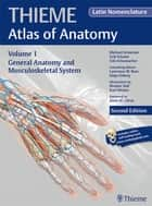 General Anatomy and Musculoskeletal System (THIEME Atlas of Anatomy), Latin nomenclature ebook by Michael Schuenke, Erik Schulte, Udo Schumacher
