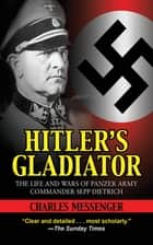 Hitler's Gladiator ebook by Charles Messenger