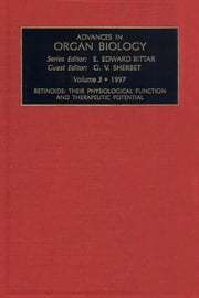 Retinoids: Their Physiological Function and Therapeutic Potential ebook by Sherbet, G.V.