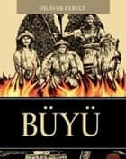 Büyü ebook by Dilaver Cebeci