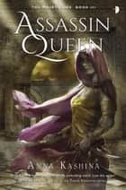 Assassin Queen ebook by Anna Kashina
