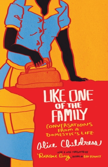 Like One of the Family ebook by Alice Childress