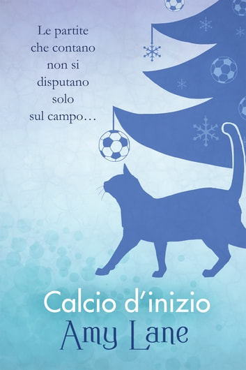Calcio d'inizio ebook by Amy Lane
