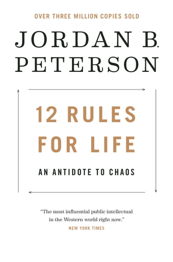 12 Rules for Life - An Antidote to Chaos 電子書 by Jordan B. Peterson