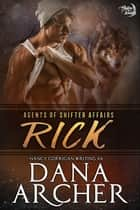 Rick - Single Shifters: Wolf (tame version) ebook by Dana Archer, Nancy Corrigan