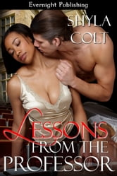 Lessons from the Professor ebook by Shyla Colt