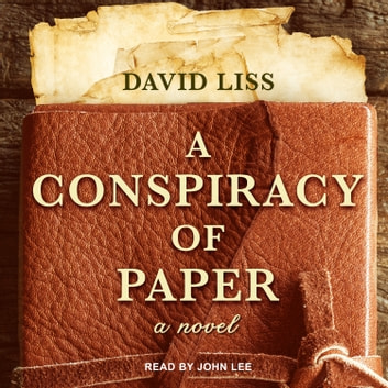 A Conspiracy of Paper audiobook by David Liss