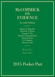 Evidence ebook by Robert Mosteller,Kenneth Broun,George Dix,Edward Imwinkelried,David Kaye,E. Roberts,Eleanor Swift