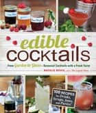 Edible Cocktails ebook by Natalie Bovis