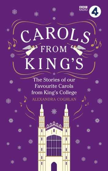 Carols From King's ebook by Alexandra Coghlan