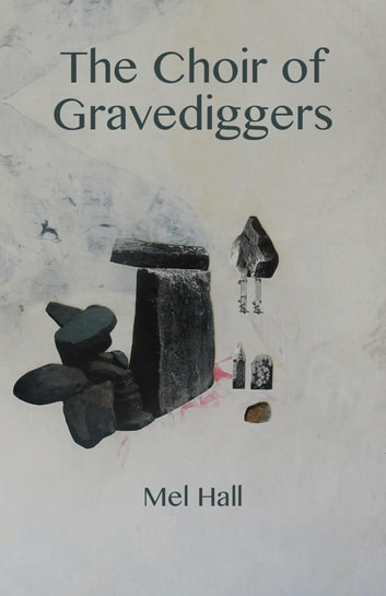 The Choir of Gravediggers ebook by Mel Hall
