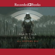 All Systems Red audiobook by Martha Wells
