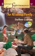 An Accidental Family ebook by Darlene Graham