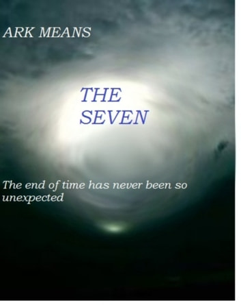 The Seven ebook by Ark Means