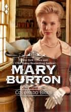 The Colorado Bride ebook by Mary Burton