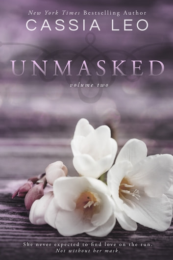 Unmasked: Volume 2 ebook by Cassia Leo