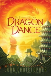 Dragon Dance ebook by John Christopher