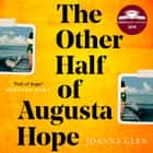 The Other Half of Augusta Hope audiobook by Joanna Glen