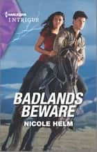 Badlands Beware ebook by Nicole Helm