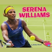 Serena Williams audiobook by Esther Porter