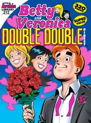 Betty & Veronica Double Digest #212 ebook by Various