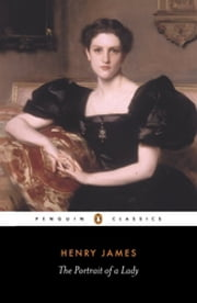 The Portrait of a Lady ebook by Henry James,Geoffrey Moore,Geoffrey Moore,Patricia Crick