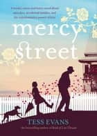 Mercy Street ebook by Tess Evans