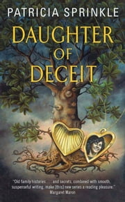 Daughter of Deceit ebook by Patricia Sprinkle