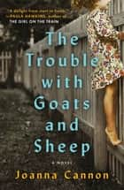 The Trouble with Goats and Sheep ebook by Joanna Cannon