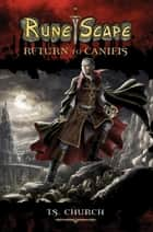 RuneScape: Return to Canifis ebook by T. S. Church
