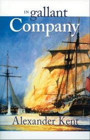 In Gallant Company ebook by Alexander Kent