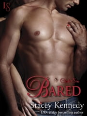 Bared - A Club Sin Novel ebook by Stacey Kennedy