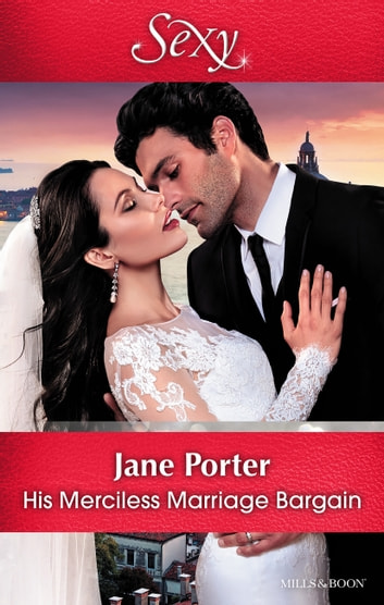 His Merciless Marriage Bargain 電子書 by Jane Porter