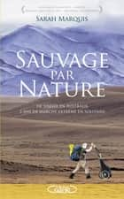 Sauvage par nature ebook by Sarah Marquis