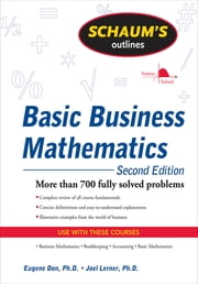 Schaum's Outline of Basic Business Mathematics, 2ed ebook by Eugene Don,Joel Lerner