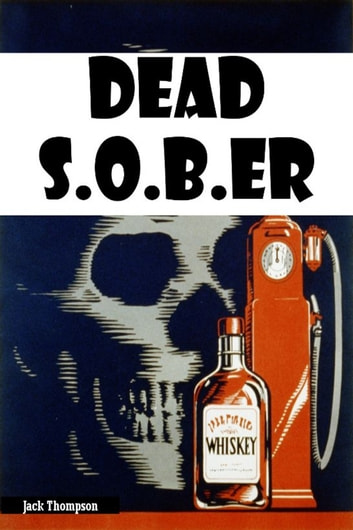 Dead Sober ebook by Jack Thompson