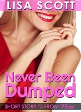 Never Been Dumped ebook by Lisa Scott