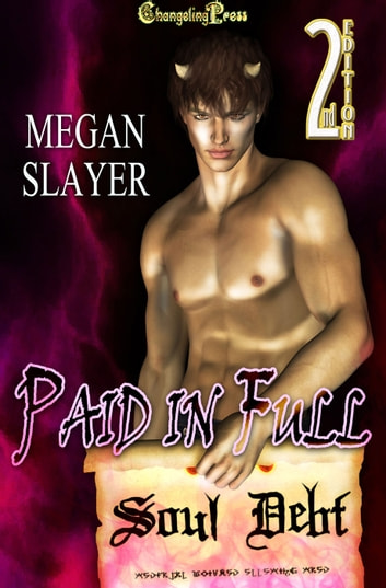 2nd Edition: Paid in Full ebook by Megan Slayer