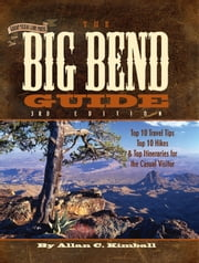 The Big Bend Guide ebook by Allan Kimball