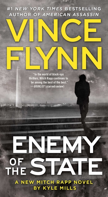 Enemy of the State ebook by Vince Flynn,Kyle Mills