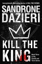Kill the King - A Novel ebook by Sandrone Dazieri