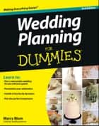 Wedding Planning For Dummies ebook by Marcy Blum