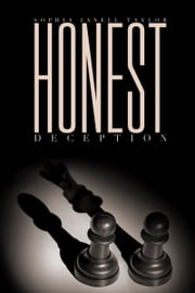 Honest Deception ebook by Sophia Janell Taylor